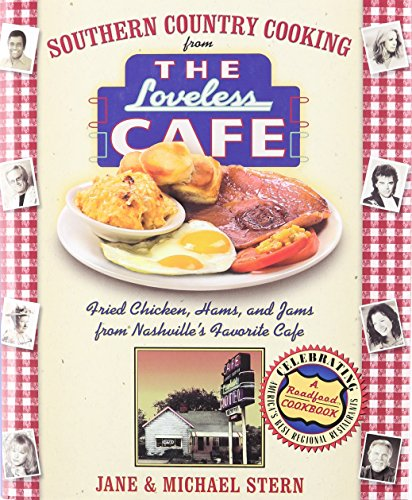Download Southern Country Cooking From The Loveless Cafe