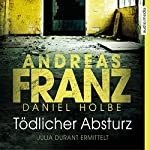 Tödlicher Absturz (Julia Durant 13) | Andreas Franz,Daniel Holbe