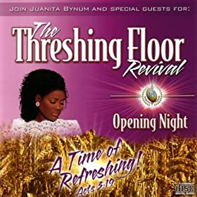 Amazon Com The Threshing Floor Revival Opening Night Dr