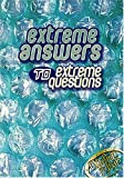 Extreme Answers To Extreme Questions Gods Answers To Lifes Challenges