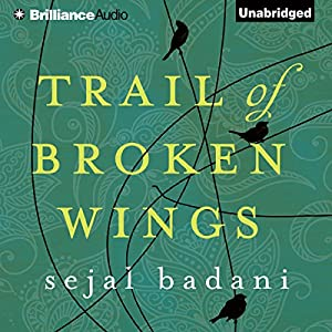 Trail of Broken Wings Audiobook