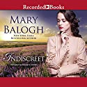 Indiscreet: The Horseman Trilogy Audiobook by Mary Balogh Narrated by Rosalyn Landor