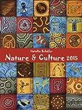 Nature & Culture 2015: Kunst Gallery Kalender