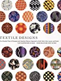 img - for Textile Designs: Two Hundred Years of European and American Patterns Organized by Motif, Style, Color, Layout, and Period book / textbook / text book