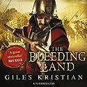 The Bleeding Land Hörbuch von Giles Kristian Gesprochen von: Anthony May