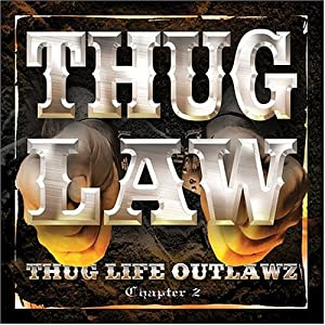 Thug Life Outlawz Chapter 2