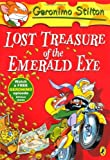 img - for Lost Treasure of the Emerald Eye (Geronimo Stilton) by Stilton Geronimo (2012-03-01) Paperback book / textbook / text book