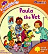 Oxford Reading Tree: Level 6: Songbirds: Paula the Vet