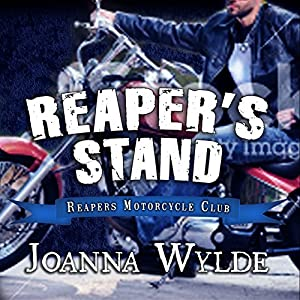 Reapers Motorcycle Club, Book 4 - Joanna Wylde