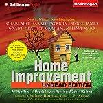 Home Improvement: Undead Edition | Toni L. P. Kelner (editor),Charlaine Harris (aurhor and editor),Patricia Briggs,James Grady,Heather Graham,Melissa Marr,Suzanne McLeod