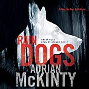 Rain Dogs: A Detective Sean Duffy Novel | Adrian McKinty