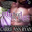 Mated in Mist: Talon Pack, Book 3 Audiobook by Carrie Ann Ryan Narrated by Gregory Salinas