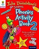 Oxford Reading Tree Songbirds: Julia Donaldson's Songbirds Phonics Activity Book 2 (Oxford Reading Tree Activity)