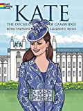 img - for Kate, the Duchess of Cambridge Royal Fashions Coloring Book (Dover Fashion Coloring Book) book / textbook / text book