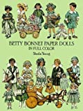 Betty Bonnet Paper Dolls in Full Color
