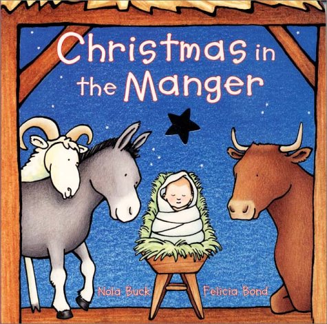 Christmas in the Manger Board Book (Board book)