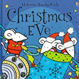 Fiona Watt Christmas Eve (Usborne Sparkly Touchy-feely)