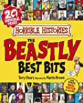 The Beastly Best Bits (Horrible Histo...