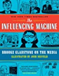 The Influencing Machine - Brooke Glad...