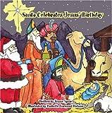 Santa Celebrates Jesus' Birthday
