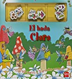 img - for El hada Clara / Magnetic Fairy Story Book (Spanish Edition) book / textbook / text book