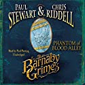 Barnaby Grimes: Phantom of Blood Alley Audiobook by Paul Stewart, Chris Riddell Narrated by Paul Panting