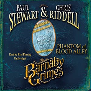 Barnaby Grimes: Phantom of Blood Alley | [Paul Stewart, Chris Riddell]