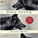 Wolf Totem Audiobook by Jiang Rong Narrated by Jason Culp