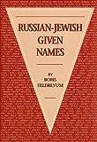 Russian-Jewish Given Names