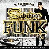 Suprême Funk Vol. 1 - Toutes les bombes Funk, Disco, Soul