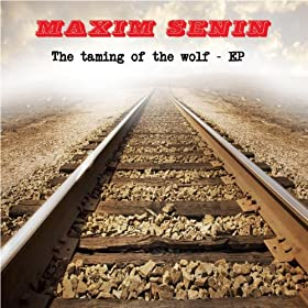The Taming of the Wolf - EP