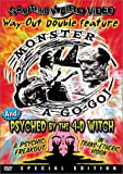 Monster-a-Go-Go/Psyched