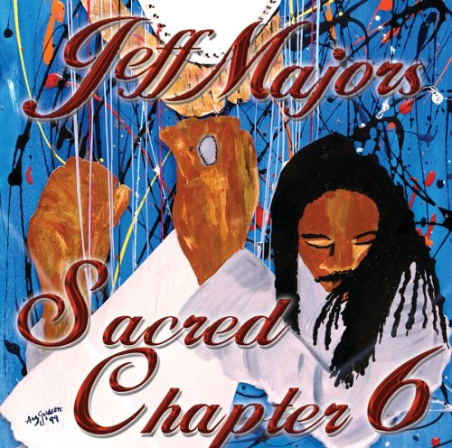 Jeff Majors - Sacred Chapter 6 - Zortam Music