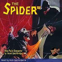 The Spider #17: The Pain Emperor Radio/TV Program by Grant Stockbridge Narrated by Nick Santa Maria