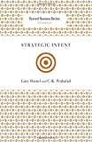 img - for Strategic Intent (Harvard Business Review Classics) book / textbook / text book