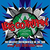 Let's Go Trippin: Gts Instrumentalsof the 60's-inclus Afrikaan beat (bert kaempfert)-Theme from a summer place(percy faith)