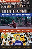 Baseball without Borders: The International Pastime