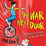 The War Next Door: A Storey Street Novel | Phil Earle