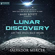 Lunar Discovery: Discovery Series, Book 1 Audiobook by Salvador Mercer Narrated by Mark Boyett