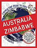 img - for Australia to Zimbabwe: A Rhyming Romp Around the World to 24 Countries book / textbook / text book