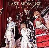 LAST MOMENT(初回限定盤A)(DVD付)