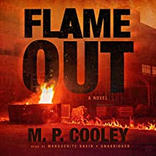 Flame Out: June Lyons, Book 2 (       UNABRIDGED) by M. P. Cooley Narrated by Marguerite Gavin