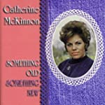 Catherine McKinnon//Something Old Som...