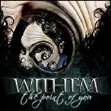 The Point Of You by Withem (2013-10-08)