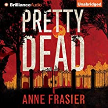 Pretty Dead: Elise Sandburg, Book 3 (       UNABRIDGED) by Anne Frasier Narrated by Natalie Ross