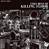 VERY BEST OF KILLING FLOOR2003-2015