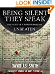 Being Silent They Speak: The Story of...