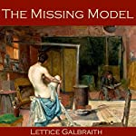 The Missing Model | Lettice Galbraith