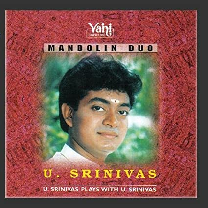 Mandolin U. Srinivas (Vol- 1)