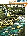 Creating Abundant Wealth Workbook: Let the river of abundance flow your way!